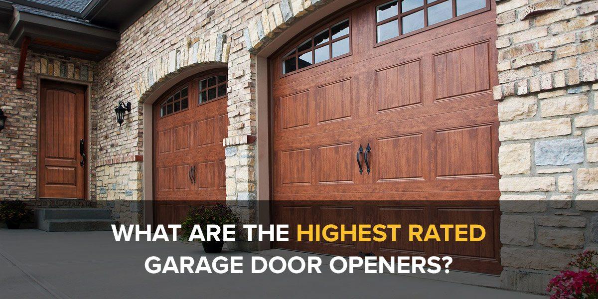 Highest Rated Garage Door Openers